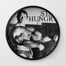 STAY HUNGRY Wall Clock