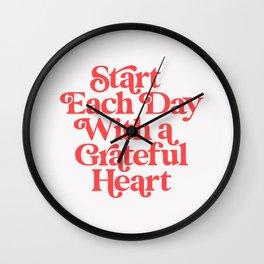 Start Each Day With a Grateful Heart Wall Clock