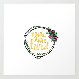 You are loved - wreath Art Print