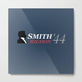 Smith/Rigdon '44 Metal Print