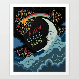 A new cycle begins Art Print