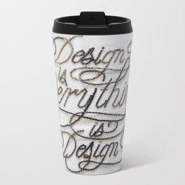 099: Design Is Everything - 100 Hoopties Metal Travel Mug