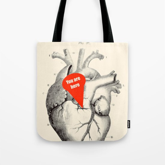 You are here Tote Bag