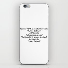 Drunk History of FOB Quote iPhone Skin