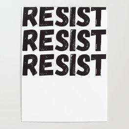Resist Resist Resist Poster