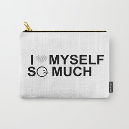 i love myself so much black & white Carry-All Pouch