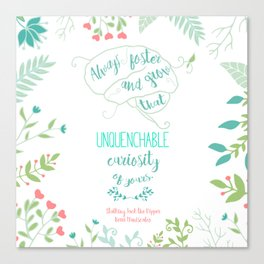 Unquenchable Curiosity Canvas Print