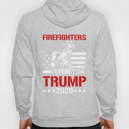 Firefighters For Trump 2020 Hoody