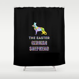 German Shepherd gifts   Easter gifts   Easter decorations   Easter Bunny   Spring decor Shower Curtain