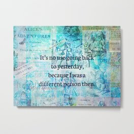 Alice in wonderland whimsical quote Metal Print