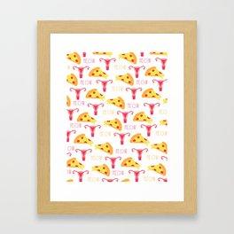 Pizza n' Pussy Framed Art Print