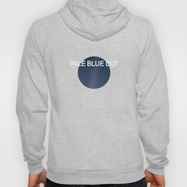 Pale Blue Dot — Voyager 1 (2020 rev.), quote Hoody