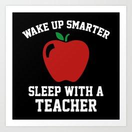 Wake Up Smarter Art Print