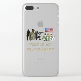 This is my Fraternity US Army Marines Airforce Coast Guard Infantry Navy Spec Ops Recon  Clear iPhone Case