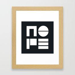 Nope typogaphy Framed Art Print