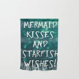 Mermaid Kisses and Starfish Wishes Wall Hanging