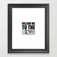 Follow Me To The Stars Framed Art Print