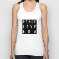 edm Tank Tops featuring Peace Love & EDM by Rachel Buske