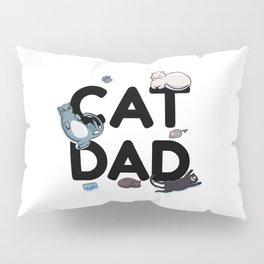 Cat Dad - Cat Cats Man Papa Pussycat Meow Pillow Sham