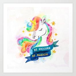 Be Unicorn Art Print