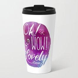 Oh! Wow! Lovely Travel Mug
