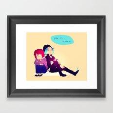 Life is... so not fair. Framed Art Print