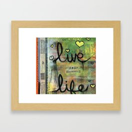 Live Your Authentic Life Framed Art Print