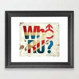 Who R U? Framed Art Print