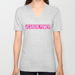 #cargirlpower Unisex V-Neck