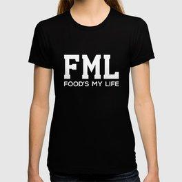 Food is My Life Acronym Funny T-shirt T-shirt