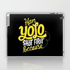Han Yolo Shot First Because Laptop & iPad Skin