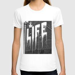 Life- Love of Life street graffiti mosaic inspirational black and white photograph / photography  T-shirt