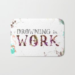 Drowning in Work Bath Mat