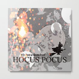 It's just a bunch of Hocus Pocus Metal Print