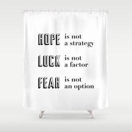Hope, Luck, Fear Shower Curtain