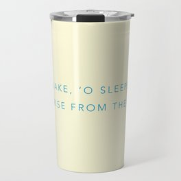 Awake, 'O sleeper, and rise from the dead. Travel Mug