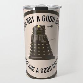 I am not a good Dalek Travel Mug