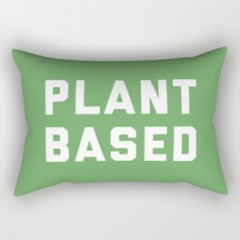 Plant Based Vegan Quote Rectangular Pillow