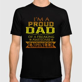 I'M A PROUD ENGINEER'S DAD T-shirt