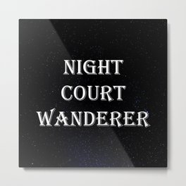 Night Court Wanderer Metal Print