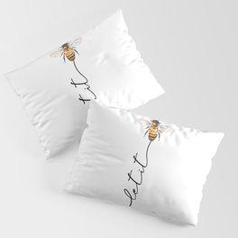 let it bee, let it bee...  Pillow Sham