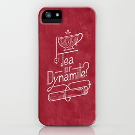 Tea or Dynamite? (red) iPhone Case