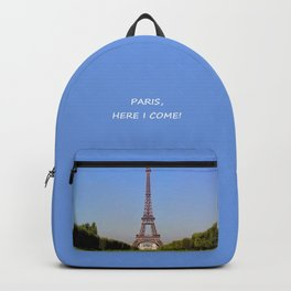 Paris Here I Come Backpack