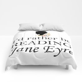 Rather Be Reading Jane Eyre Comforters