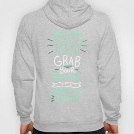 Canning Gift: Grab Your Balls It's Canning Season Hoody