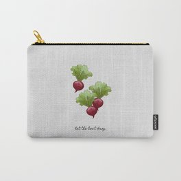 Let The Beet Drop Carry-All Pouch