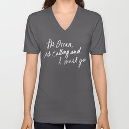 The Ocean is Calling by Laura Ruth and Leah Flores Unisex V-Neck