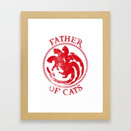Father of Cats Design Funny Gift for Cat Lovers Framed Art Print