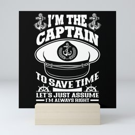 Captain Always Right Mini Art Print