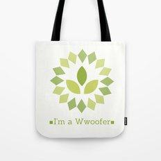 I'm a Wwoofer Tote Bag